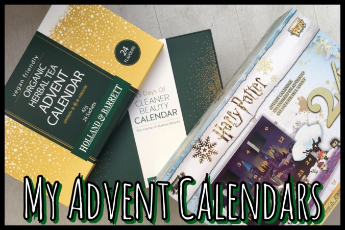 My three advent calendars; Funko Pop Harry Potter, Holland and Barrett Beauty Advent Calendar and Holland and Barrett Tea Advent Calendar
