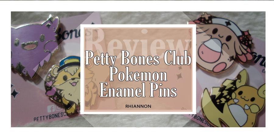 Petty Bones Club Pokémon Enamel Pins title. Behind the text box it a phot of the four pins: Haunter, Officer Growlithe, Nurse Chansey and an Alolan Raichu