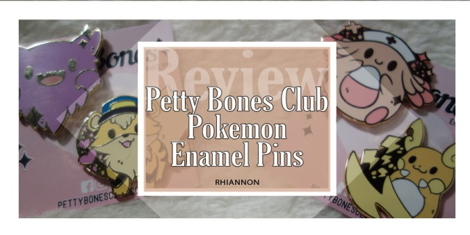 Petty Bones Club Pokémon Enamel Pins title. Behind the text box it a phot of the four pins: Haunter, Officer Growlithe, Nurse Chansey and an Alolan Raichu