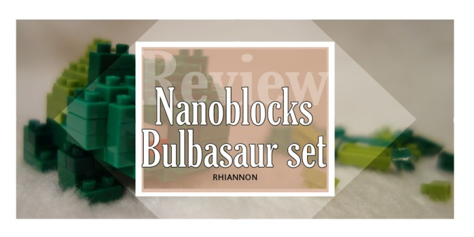 Bulbasaur Nanoblocks title image. Behind the text is a photo of the Bulbasaur model built with the spare pieces left over