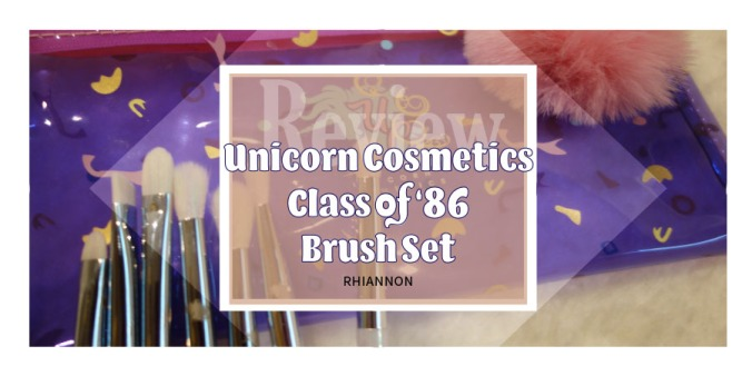 Unicorn Cosmetics Class of 86 Eye Makeup Brush Set title image. Behind the text is a photo of the brushes and the pencil case that they come in