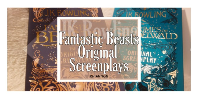 Fantastic Beasts and Where to Find Them and the Crimes of Grindelwald original screenplays title image. Behind the text is a photo of the two covers