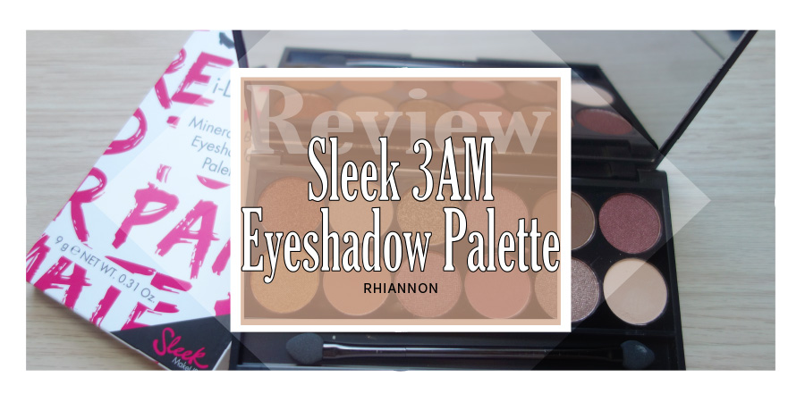 The Sleek Makeup 3AM Palette title image. Behind the text is a photo of the palette open leaning on the card sleeve