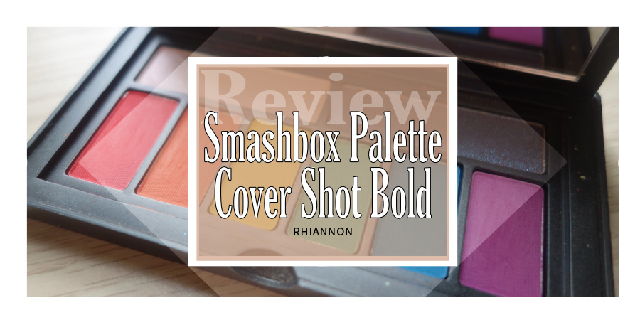 Smashbox Cover Shot Bold eyeshadow palette title image. Behind the text box is a photo of the palette opened