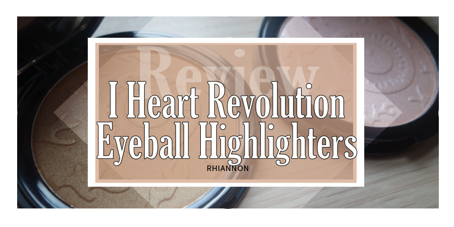 The title image for the I Heart Revolution Eyeball Highlighters. Behind the text box is a photo of the two highlighters open so you can see the product inside
